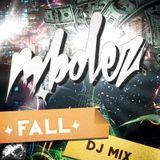 M.Bolez - Fall 2014 DJ Mix