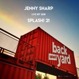 Jenny Sharp splash! Festival Live Set @Backyard Stage