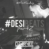 #DESIBEATS PART 2 mixed by @DJARVEE