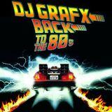 DJ Grafx - Flashback To The 80's