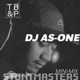TB&P Presents: Stuntmasters:: DJ As-One