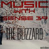 Music With Sense 39 THE BLIZZARD