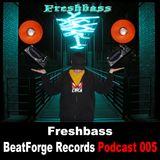 BFR Podcast | 005 | Freshbass
