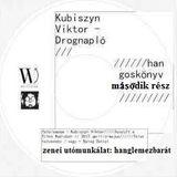 Kubiszyn Viktor - Drognapló (hangoskönyv, második rész) [sell-action#167]