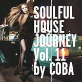 Soulful House Journey Vol. 11