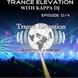 Kappa Deejay - Trance Elevation [Episode 014]