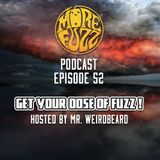 More Fuzz Podcast - Episode 52
