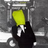 2 Many DJ's - As Heard On Radio Soulwax Part 04 (2002)