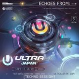 Echoes from Ultra Music Festival - Tokyo 2016 [Techno Session]