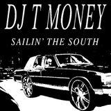Sailin' The South #5 by DJ T-Money - January 12th, 2016
