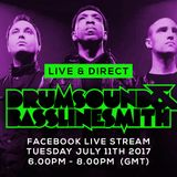 Drumsound & Bassline Smith - Live & Direct #46 [11-07-17]