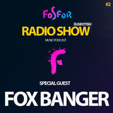 Fosfor Radio #2 - SunnyFish x Fox Banger