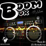 DJ RetroActive - Boom Box Riddim Mix (Full) [Notnice Records] January 2014