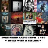 SURFINBIRD RADIO SHOW # 480 BLUES WITH A FEELING