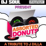 MAGNETIC MUSIC PRESENTS A J DILLA TRIBUTE BY DJ SOUL ASSORTED DONUTS