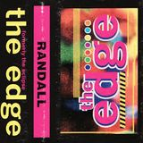 The Edge Saturday Night Special - Randall - Live From The Edge, Coventry - 26th June 1993