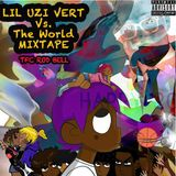 Lil Uzi Vert Vs. The World ( 2016 Mixtape)