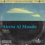 Palov/Alerta Al Mundo Vol.40  (Milk&Chocolate RadioStation)