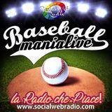 BASEBALLMANA LIVE puntata del 13 aprile