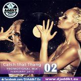 Catch that Thang [February SET 2k15]