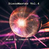 DiscoMaster Vol.4 Mixed By Lampros Bakogiannis