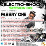 Fabbry One - Electro Shock Session 019 RadioShow2016
