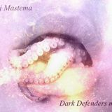 Dj Mastema - Dark Defenders mix
