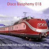 A Moveabale Feast Aboard The Trans Europ Express [Disco Blasphemy 018]
