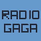 Radio Gaga 005