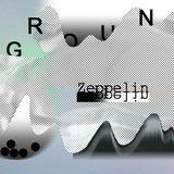 Ground - Zeppelin