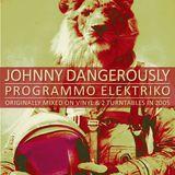 Johnny Dangerously - Programmo Elektriko (Classic Electro / Vinyl DJ Mix circa 2005)