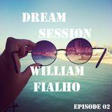 Dream Session - Epidode 02