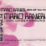 Mix-Up Vol. 14, October 1999 - 100% Underground [Tape recording]