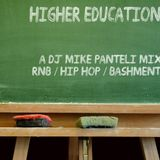 DJ MIKE PANTELI – HIGHER EDUCATION : R&B, HIP HOP & BASHMENT ANTHEMS