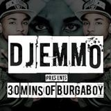 Dj Emmo Presents 30 mins of Burgaboy Bassline mix