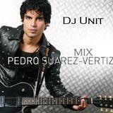 Dj Unit - Mix Pedro Suarez Vertiz
