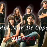Mix Mar De Copas @ Dj JamX
