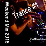 Weekend Mix 2018 -Trance #1-