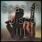 Spanish Flavored Disco III