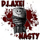 DJ.Axei - Nasty (2014.02.21.)