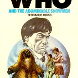 Episode 27 Doctor Who & The Abominable Snowman Review