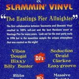 Easygroove - Tazzmania & Slammin' Vinyl - The Hastings Pier Allnighter - 1995