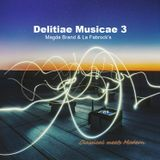 Delitiae Musicae 3 (Classical meets Modern) with Magda Brand