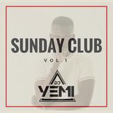 DJYEMI - Sunday Club  Vol.1 (Hip Hop, R&B, Trap, Afrobeats) @DJ_YEMI