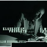 "Klankschap presents ""Interzone"", a William S. Burroughs special"