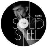 Solid Steel Radio Show 7/7/2017 Hour 1 - Braiden