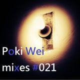 Poki Wei mixes 021 - triangle rookie 20141017