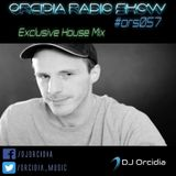 Orcidia Radio Show #ors057 [Exclusive House Mix]