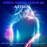 Chill Essentials 42- Mixed By Attica