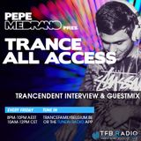 Pepe Medrano - Trance All Access (Episode 085) Trancendent Interview & Guestmix